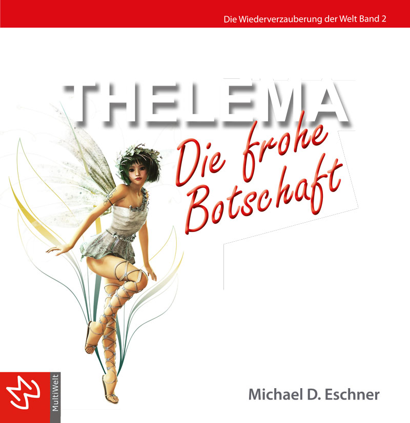Cover: Thelema - die frohe Botschaft